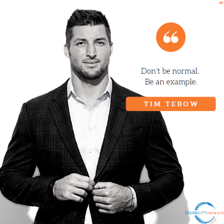 Picture of Tim Tebow with the following caption: Don't be normal. Be an example.